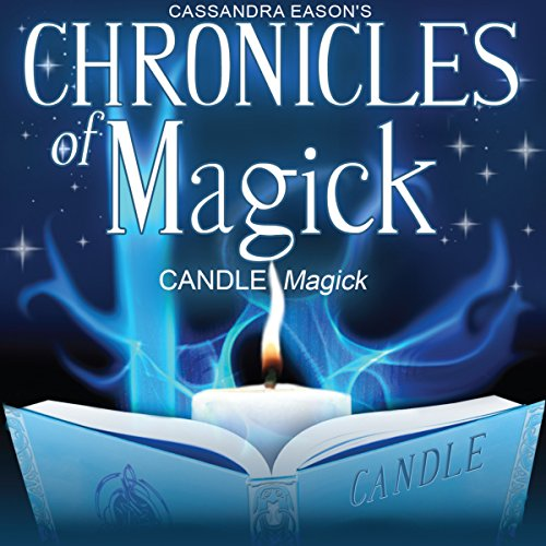 Chronicles of Magick: Candle Magick  Audiolibri