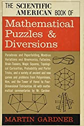 The Scientific American book of mathematical puzzles & diversions