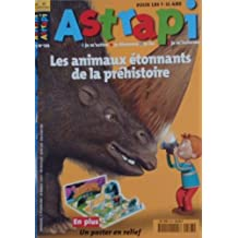 ASTRAPI - LES ANIMAUX ETONNANTS DE LA PREHISTOIRE - 523
