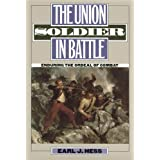 The Union Soldier in Battle: Enduring the Ordeal of Combat (Modern War Studies (Paperback))