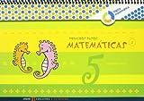 Primeros Pasos cuaderno 5 Matemticas (Nivel 2) (A tu medida (Lógica Matemática))