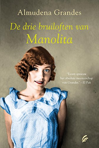 De drie bruiloften van Manolita (Dutch Edition) eBook: Grandes ...