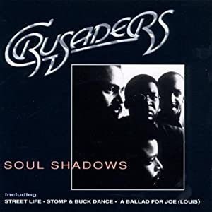 The Crusaders -  Rhapsody and Blues