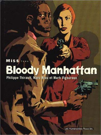 Miss, tome 1 : Bloody Manhattan