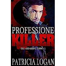 Professione Killer (Assassins Vol. 1)