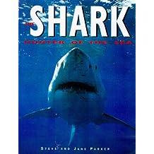 The Shark, The: Hunter of the Sea