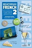 Breakthrough French 2 Euro edition (Book Only)