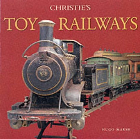 CHRISTIE'S TOY RAILWAYS por Hugo Marsh