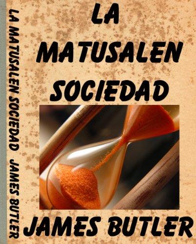 LA MATUSALEN SOCIEDAD (The Bamboo Viper Series nº 4) por James Butler
