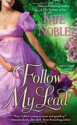 Follow My Lead (Berkley Sensation) by Kate Noble (2011-05-03)