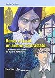 Renzo e Lucia: un amore contrastato. Per la scuola media. Con espansione online