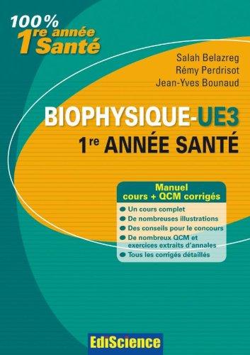 Biophysique-UE3, 1re année Santé - Manuel, cours + QCM corrigés