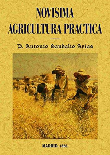 Descargar Libro Novísima agricultura práctica de Antonio Sandalio Arias