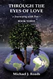 Through the Eyes of Love: Journeying with Pan, Book Three