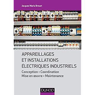 Appareillages et installations électriques industriels (Électrotechnique)