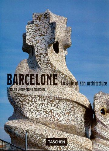 Barcelone : la ville et son architecture