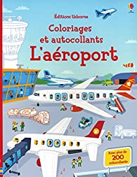 L'aéroport - Coloriages et autocollants par Sam Smith