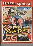 Spiegel Special 1/2006: Die 50er Jahre - Vom Trümmerland zum Wirtschaftswunder