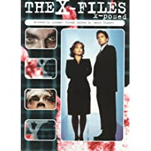 The X-Files: X-Posed (X-Files Series)