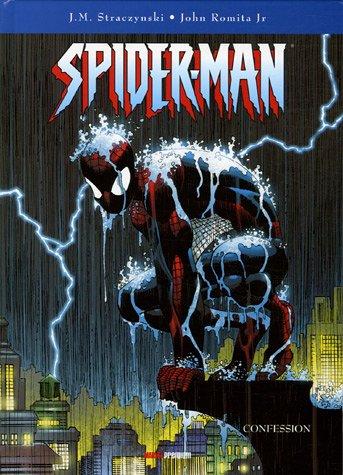 Spider-Man, Tome 4 : Confession par John JR Romita