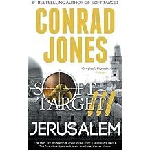 Jerusalem (Soft Target Crime Action Thriller Series Book 3)