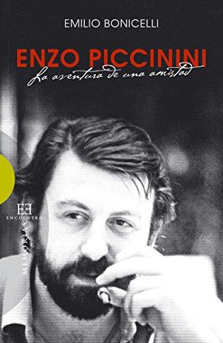 Enzo Piccinini: La aventura de una amistad (Ensayo n 411)