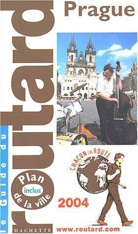 Guide du Routard : Prague 2004 par Collectif