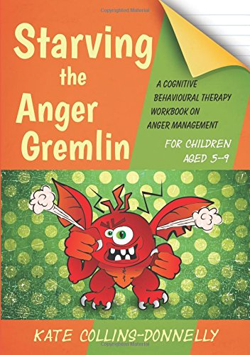Starving the Anger Gremlin for Children Aged 5-9 Cover Image