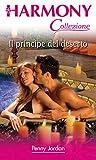 Scarica Libro Il principe del deserto (PDF,EPUB,MOBI) Online Italiano Gratis