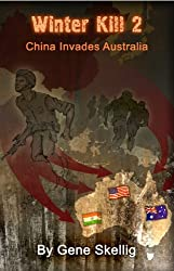 Winter Kill 2 - China Invades Australia