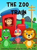 The Zoo Train - Learning Animals Names Video for Kids
