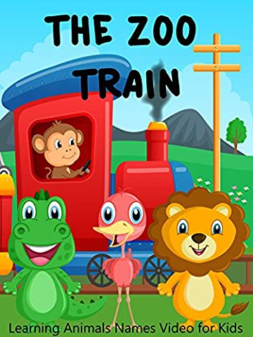 The Zoo Train - Learning Animals Names Video for