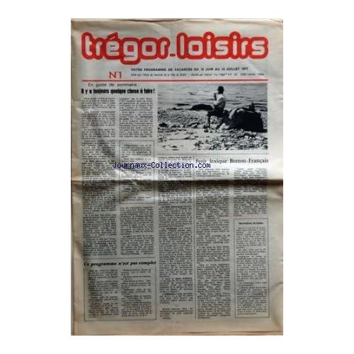 TREGOR LOISIRS [No 1] du 10/06/1977 - PETIT LEXIQUE BRETON - FRANCAIS - NOS ANCETRES - LES GALLOIS