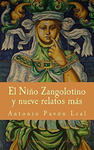 El Niño Zangolotino y nueve relatos más por Antonio Leal