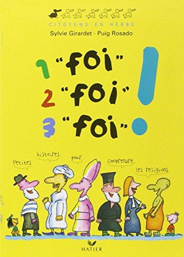 1 foi, 2 foi, 3 foi ! par Sylvie Girardet