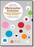 Molecular Cuisine: Twenty Techniques, Forty Recipes by Anne Cazor (2011-10-11)