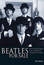 Beatles for Sale: How Everything They Touched Turned to Gold