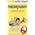 The Drought (Sex, Love and Dating Disasters Book 1)