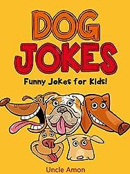 Dog Jokes: Funny Jokes for Kids