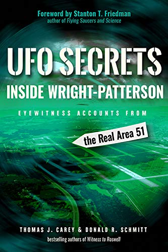 UFO Secrets Inside Wright-Patterson: Eyewitness Accounts from the Real Area 51 - Ufo Air
