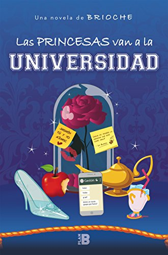 Las princesas van a la universidad (Plan B)