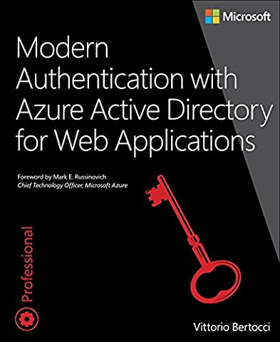 Modern Authentication with Azure Active Directory for Web Applications (Developer Reference (Paperback))