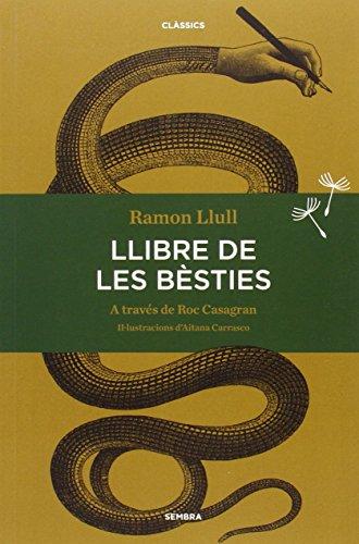 Llibre de les bèsties (Sembra Llibres) por Ramon Llull