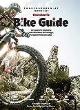 Bike Guide Ostschweiz: 50 traumhafte Biketouren in der Ostschweiz für Einsteiger, Fortgeschrittene und Ladys.