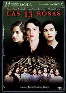 13 Roses ( Las 13 rosas ) ( Thirteen Roses ) [ Origine Espagnole, Sans Langue Francaise ]