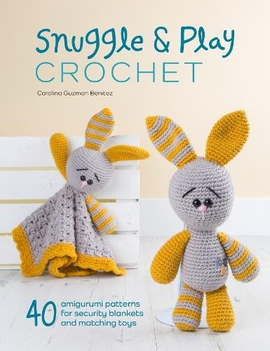 snuggle-and-play-crochet-40-amigurumi-patterns-for-security-blankets-and-matching-toys