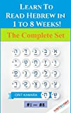 #6: Learn to Read Hebrew in 1 to 8 weeks! The Complete Set: For Biblical and Modern Hebrew - A step by step guide including Audio