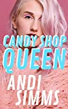 Candy Shop Queen (One Hot Semester Book 3) (English Edition)