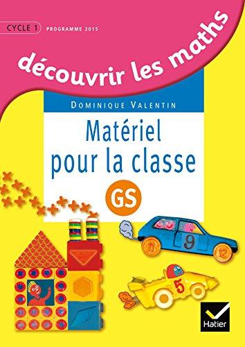 Dcouvrir les mathmatiques Grande Section d. 2015 - Matriel pour la classe