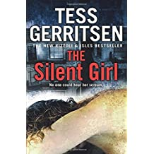 The Silent Girl (Rizzoli & Isles 9) by Tess Gerritsen (2011-07-21)